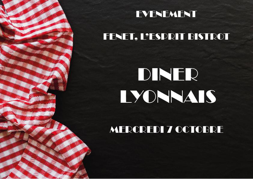 Soirée Lyonnaise chez Fenet le 7 octobre 2020 !